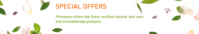 Primavera Life - Certified Natural Skin Care and Aromatherapy - Special Offers