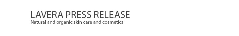 Lavera Organic & Natural Cosmetics and Skin Care - Press Release