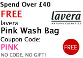 Free Beauty Gift when you spend over �40 a Free Lavera pink wash bag